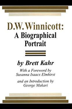 D .W. Winnicott: A Biographical Portrait 9780823666843
