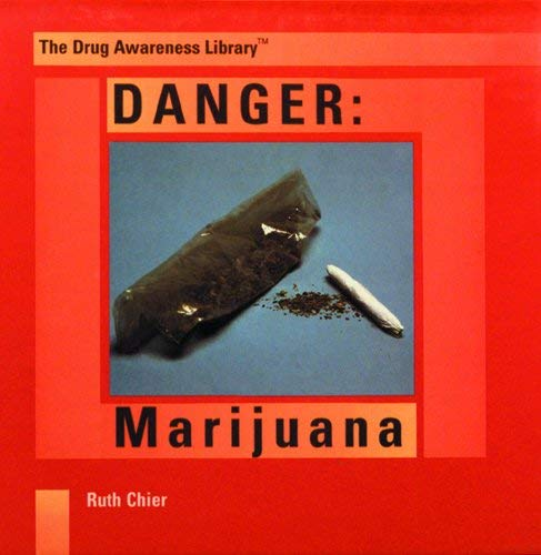 Danger: Marijuana 9780823923359