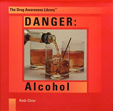 Danger: Alcohol 9780823923397