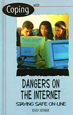 Dangers on the Internet 9780823932016