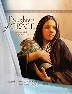Daughters of Grace: Experiencing God Through Their Stories 9780828023832