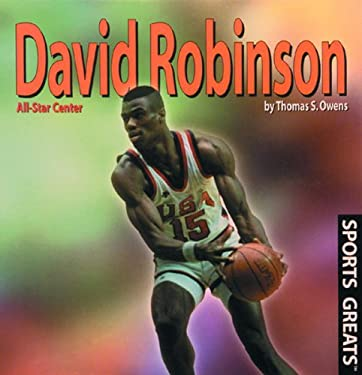 David Robinson: All-Star Center 9780823950911