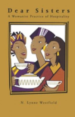 Dear Sisters: A Womanist Practice of Hospitality 9780829814491