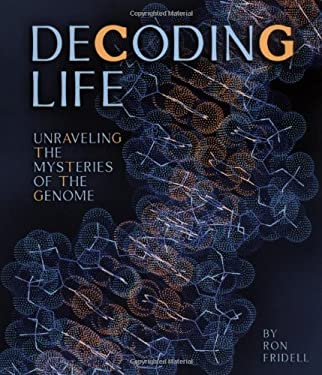 Decoding Life: Unraveling the Mysteries of the Genome 9780822511960