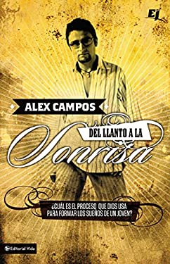 Del Llanto a la Sonrisa [With DVD] 9780829752908