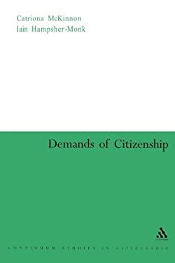 Demands of Citizenship 9780826477552