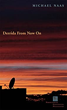 Derrida from Now on 9780823229598