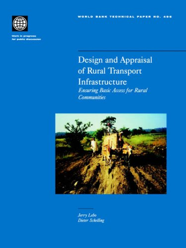 Design and Appraisal of Rural Transport Infrastructure: Ensuring Basic Access for Rural Communities 9780821349199