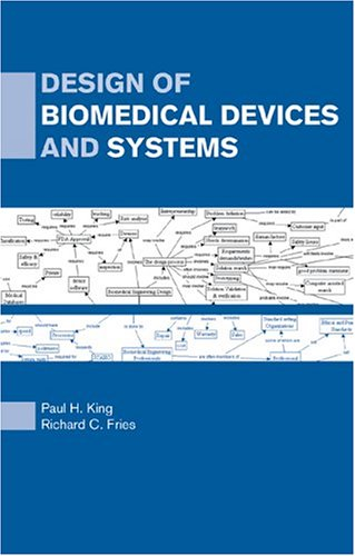 Design of Biomedical Devices and Systems 9780824708894
