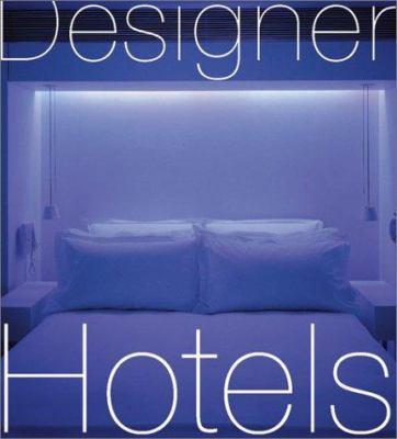 Designer Hotels 9780823013012