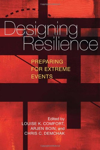 Designing Resilience: Preparing for Extreme Events 9780822960614