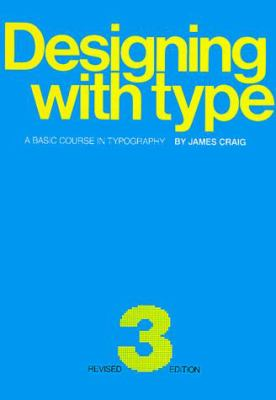 Designing with Type: A Basic Course in Typography 9780823013050