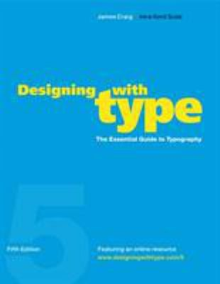 Designing with Type: The Essential Guide to Typography 9780823014132