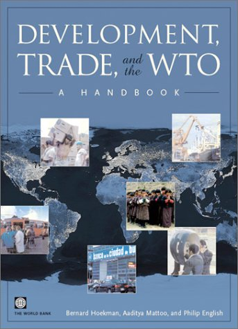 Development, Trade, and the Wto: A Handbook 9780821349977