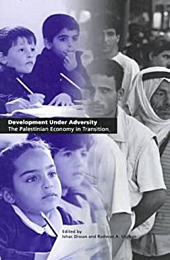 Development Under Adversity: The Palestinian Economy in Transition 9780821344187