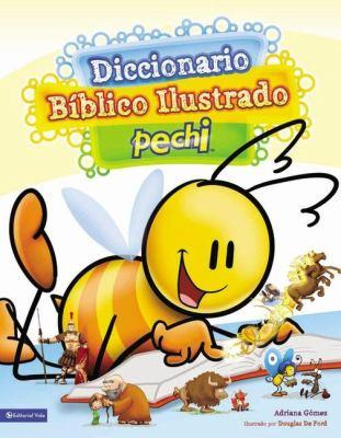 Diccionario B Blico Ilustrado Pechi 9780829760859
