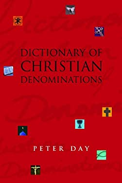 Dictionary of Christian Denominations 9780826457455