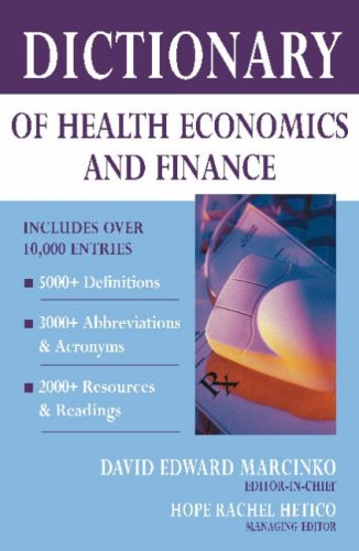Book jacket for Dictionary of Health Economics and Finance