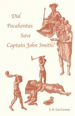 Did Pocahontas Save Captain John Smith?