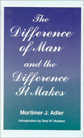 Difference of Man and the Difference It Makes (Revised) 9780823215348