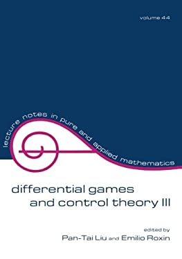 Differential Games and Control Theory III: Proceedings of the Third Kingston Conference 9780824768454