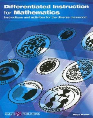 Differentiated Instruction for Mathematics 9780825158957