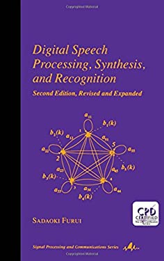 Digital Speech Processing: Synthesis, and Recognition, Second Edition, 9780824704520