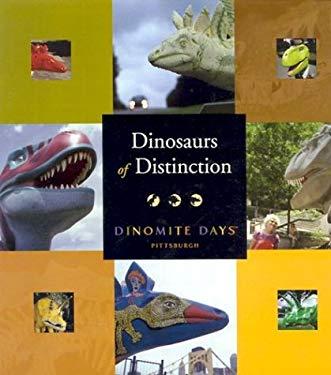 Dinosaurs of Distinction: Dinomite Days 9780822942214
