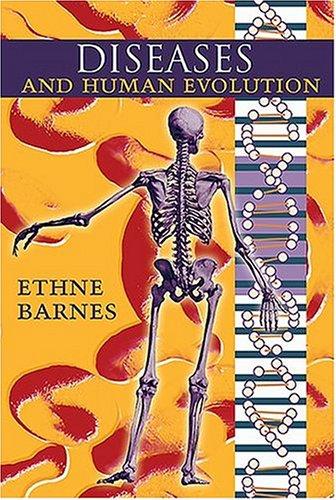 Diseases and Human Evolution 9780826330659