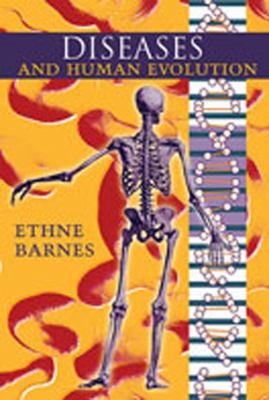 Diseases and Human Evolution 9780826330666
