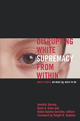 Disrupting White Supremacy from Within 9780829816075