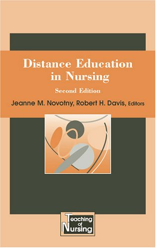 Distance Education in Nursing, Second Edition 9780826146946