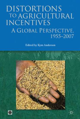 Distortions to Agricultural Incentives: A Global Perspective, 1955-2007 9780821376652