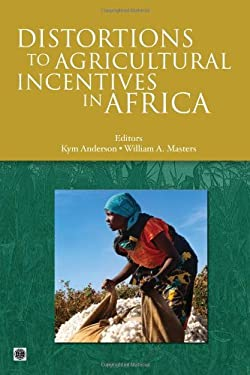 Distortions to Agricultural Incentives in Africa 9780821376522