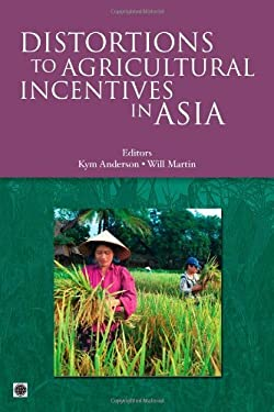 Distortions to Agricultural Incentives in Asia 9780821376621