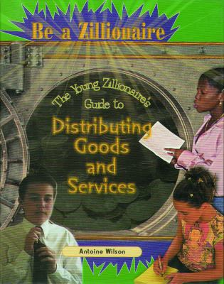 Distributing Goods and Services