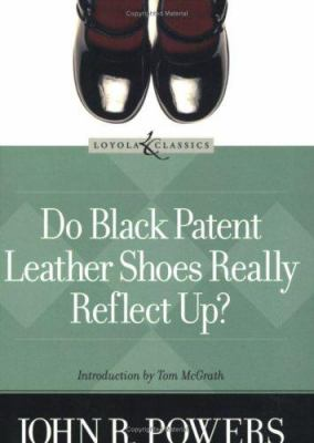 Do Black Patent Leather Shoes Really Reflect Up? 9780829421439