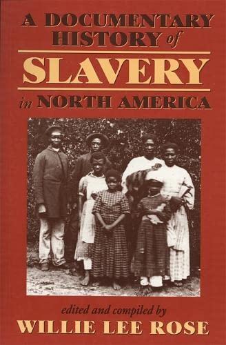 Documentary History of Slavery in North America 9780820320656