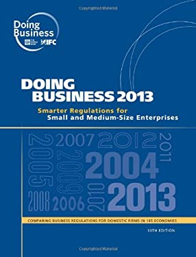Doing Business 2013: Past, Present, and Future of Business Regulation 9780821396155