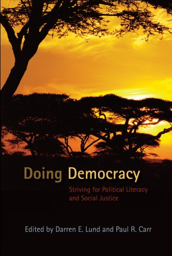 Doing Democracy: Striving for Political Literacy and Social Justice 9780820497457