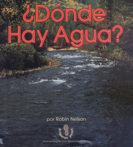 Donde Hay Agua? = Where Is Water? 9780822548683