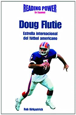 Doug Flutie, Estrella Internacional de Futbol Americano: International Football Star 9780823961276