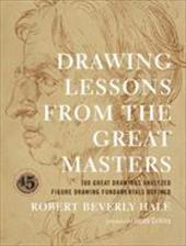 Drawing Lessons from the Great Masters: 45th Anniversary Edition 3551501