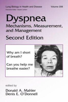 Dyspnea: Mechanisms, Measurement and Management 9780824725778