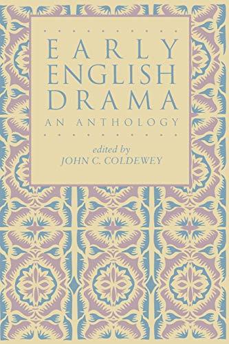 Early English Drama: An Anthology 9780824054656