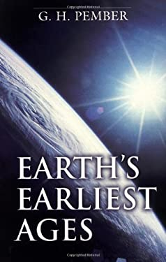 Earth's Earliest Ages 9780825435331