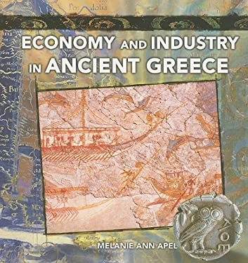 Economy and Industry in Ancient Greece 9780823989423