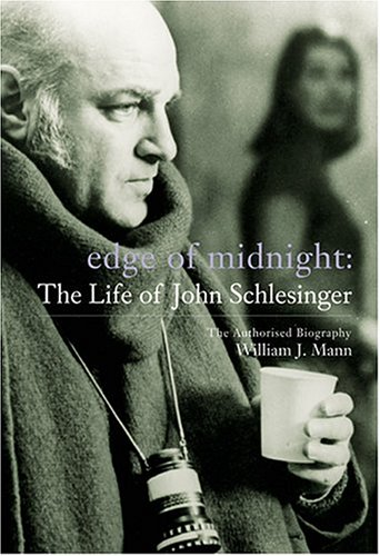 Edge of Midnight: The Life of John Schlesinger 9780823083664