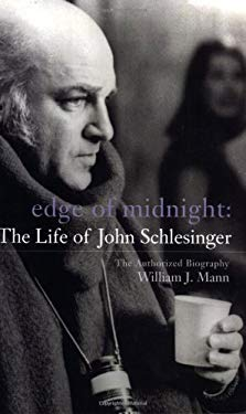 Edge of Midnight: The Life of John Schlesinger 9780823084692