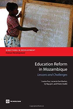 Education Reform in Mozambique: Lessons and Challenges 9780821389751